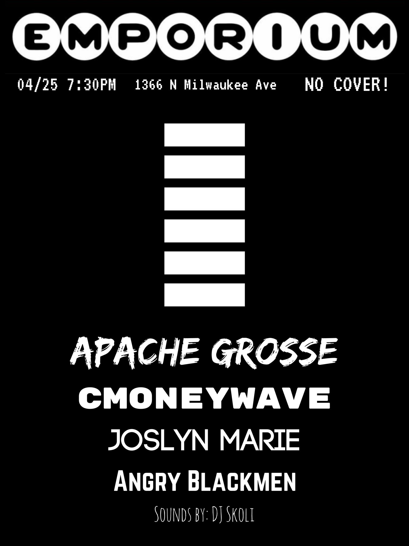 Apache Gross / C Money Wave / Joslyn Marie /
