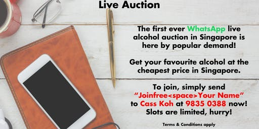 Online Live Bidding Singapore - Alcohol/Wine/Champagne/Spirit/Beer/Sake etc