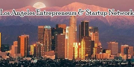 Los Angelus Biggest Tech Startup, Business & Entrepreneur Professional Networking Mixer tickets