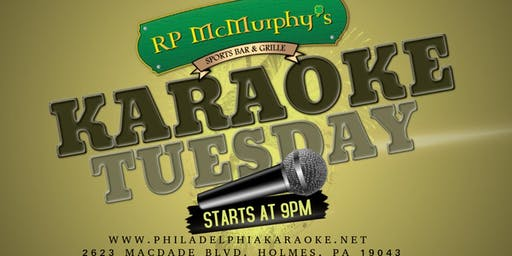 Tuesday Karaoke at RP McMurphys in Delaware County, PA