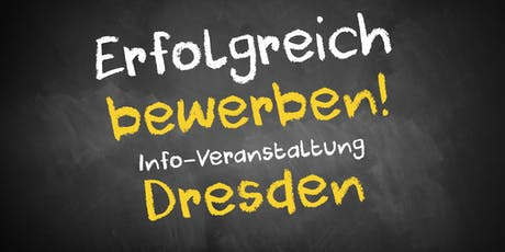 Bewerbungscoaching Infoveranstaltung Dresden Tickets