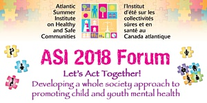 2018 Atlantic Summer Institute on Healthy and Safe...