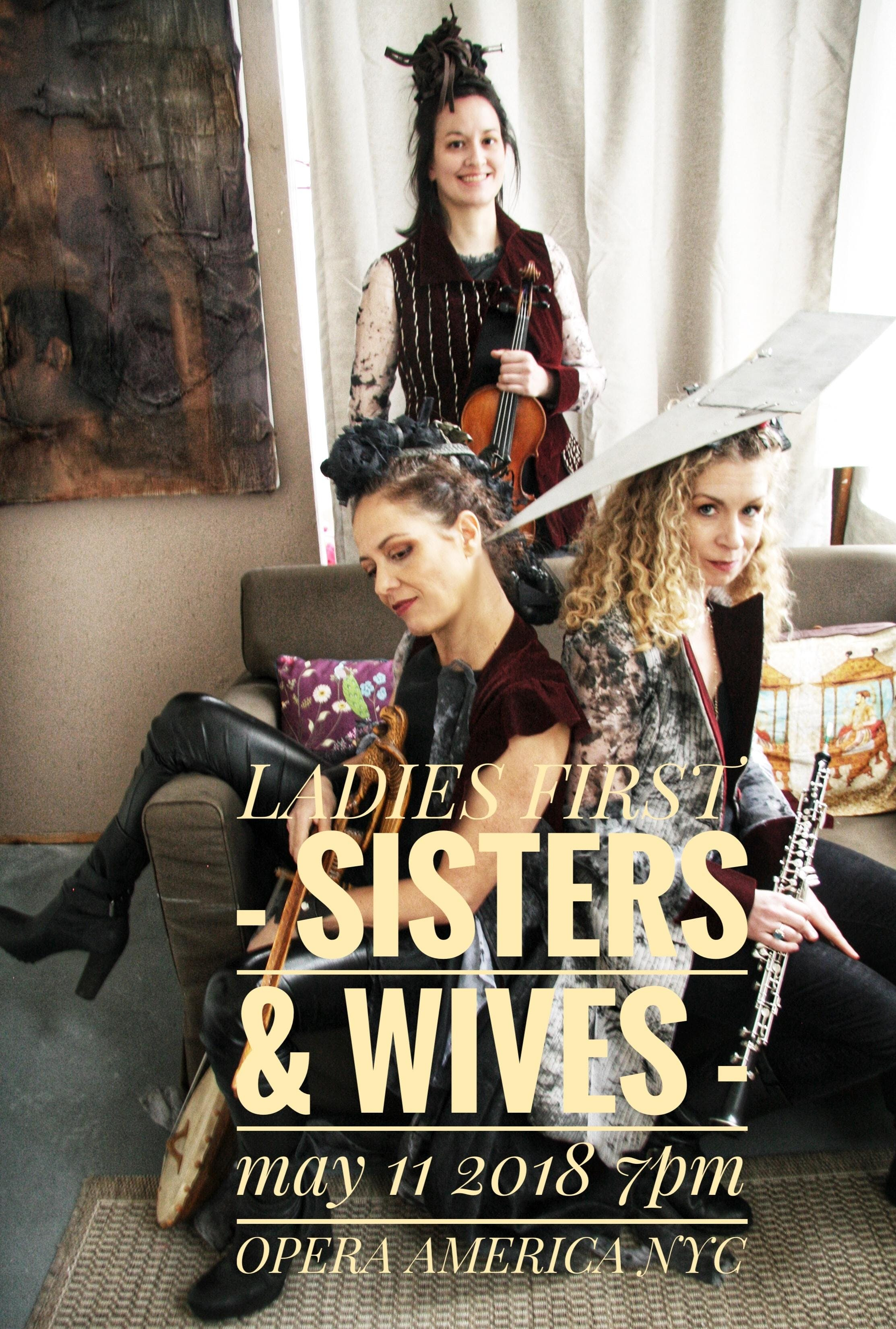 Ladies First - Sisters and Wives