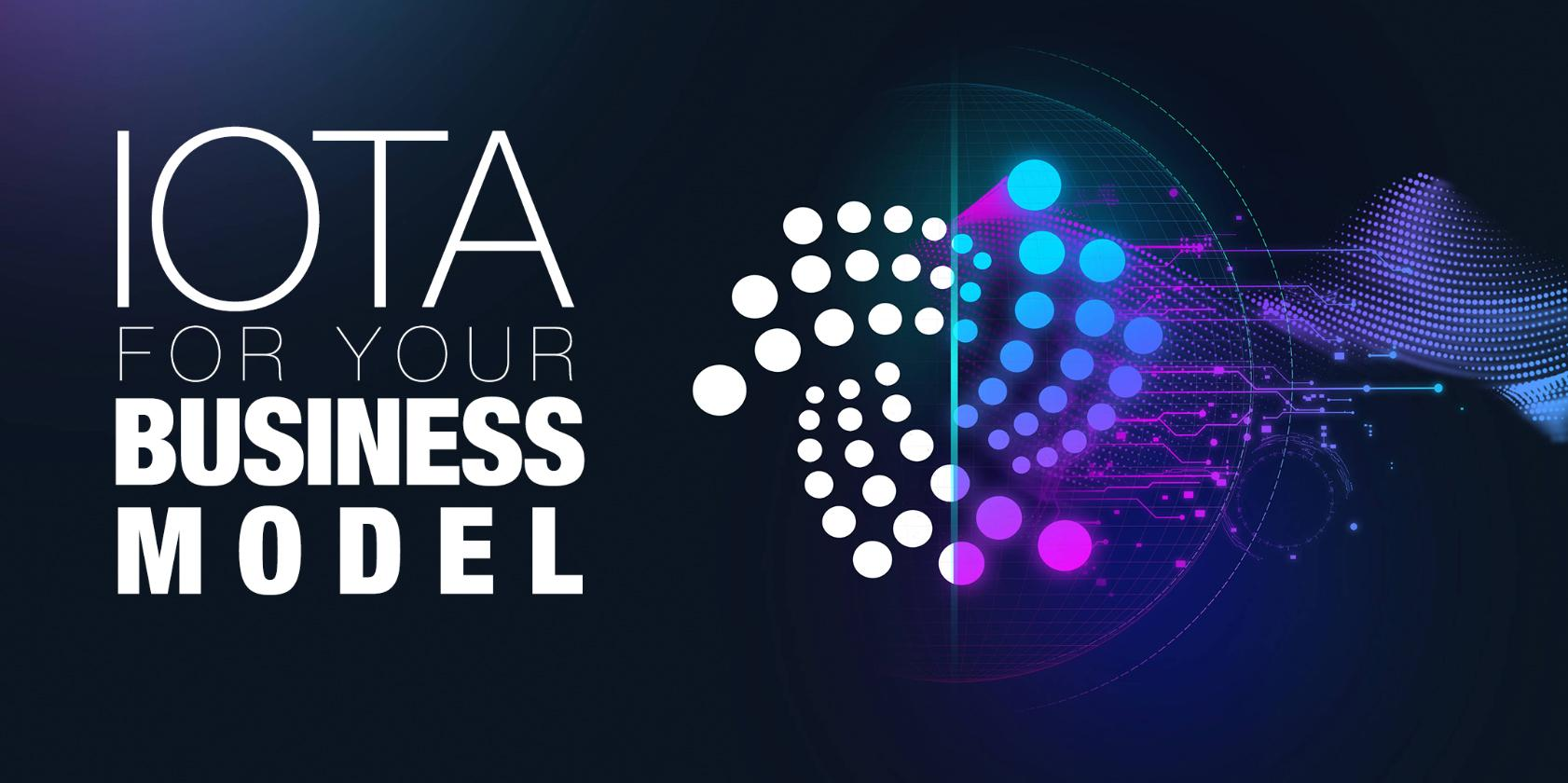 IOTA for your Business Model
