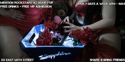 Sapphire E60th Free Drink + Free VIP Entry when you say ROCKSTARS at Door!