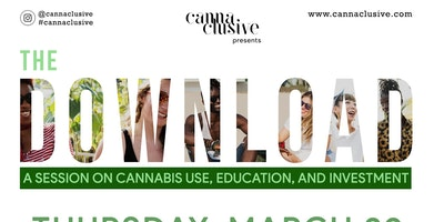 Cannaclusive Presents The Download
