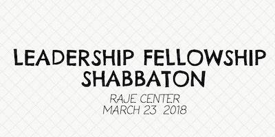 Leadership Fellowship Shabbaton