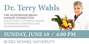 Dr. Terry Wahls: The Microbiome-Brain-Immune Connection