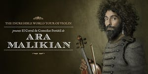 Ara Malikian en Valencia. The Incredible World Tour of...