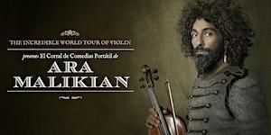 Ara Malikian en Valencia. The Incredible World Tour of...