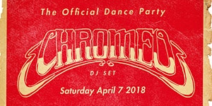 CHROMEO DJ SET - THE OFFICIAL DANCE PARTY