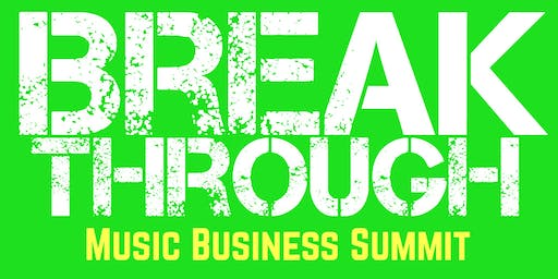 Breakthrough Music Business Summit Tucson