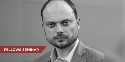 "Fellow Vladimir Kara-Murza ""Are Russians Suited for Democracy?"" (Students Only, Off the Record)"