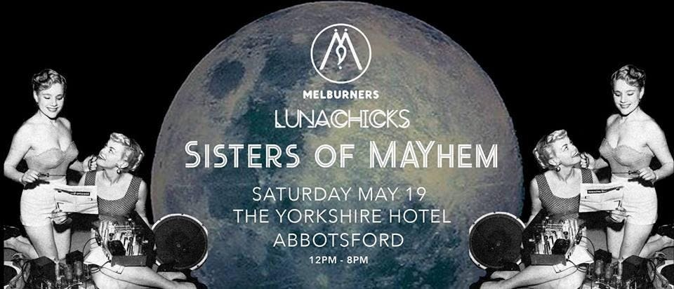 Melburners Presents LunaChicks: Sisters of MA