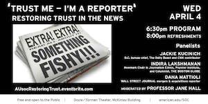 'Trust Me -- I'm a Reporter': Restoring Trust in News
