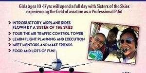 Sisters of the Skies & Legacy Flight Academy presents:...