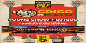 MEMBER ONLY SATURDAY HOT97 CINCO DE MAYO