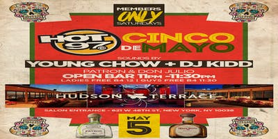 event in New York City: MEMBER ONLY SATURDAY HOT97 CINCO DE MAYO