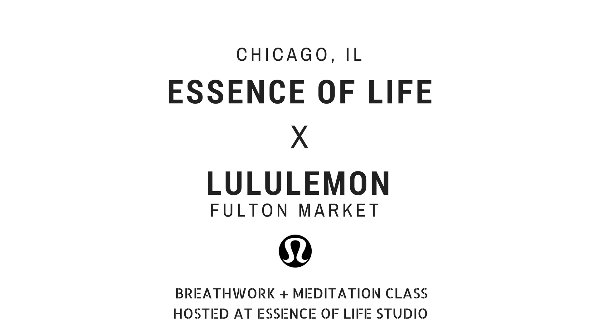 Lululemon Chi X Essence Of Life : Breathwork