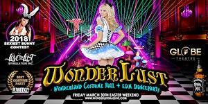 WoNDeRLuSt 2018 / Wonderland Costume Ball / EDM Dance...