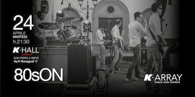 80sON - Live Concert