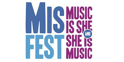 MisFEST - Music Is She, She Is Music Festival 2018