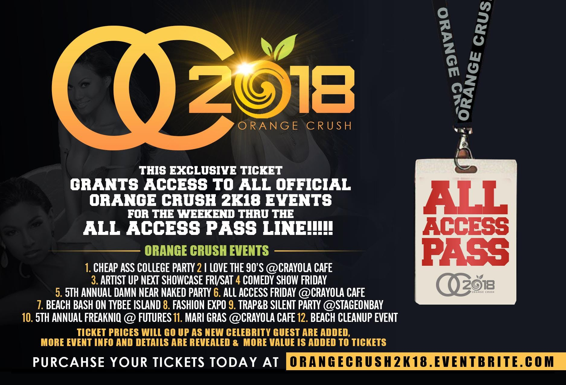 ALL ACCESS WEEKEND PASS 4 ALL ORANGE CRUSH 2k18 EVENTS