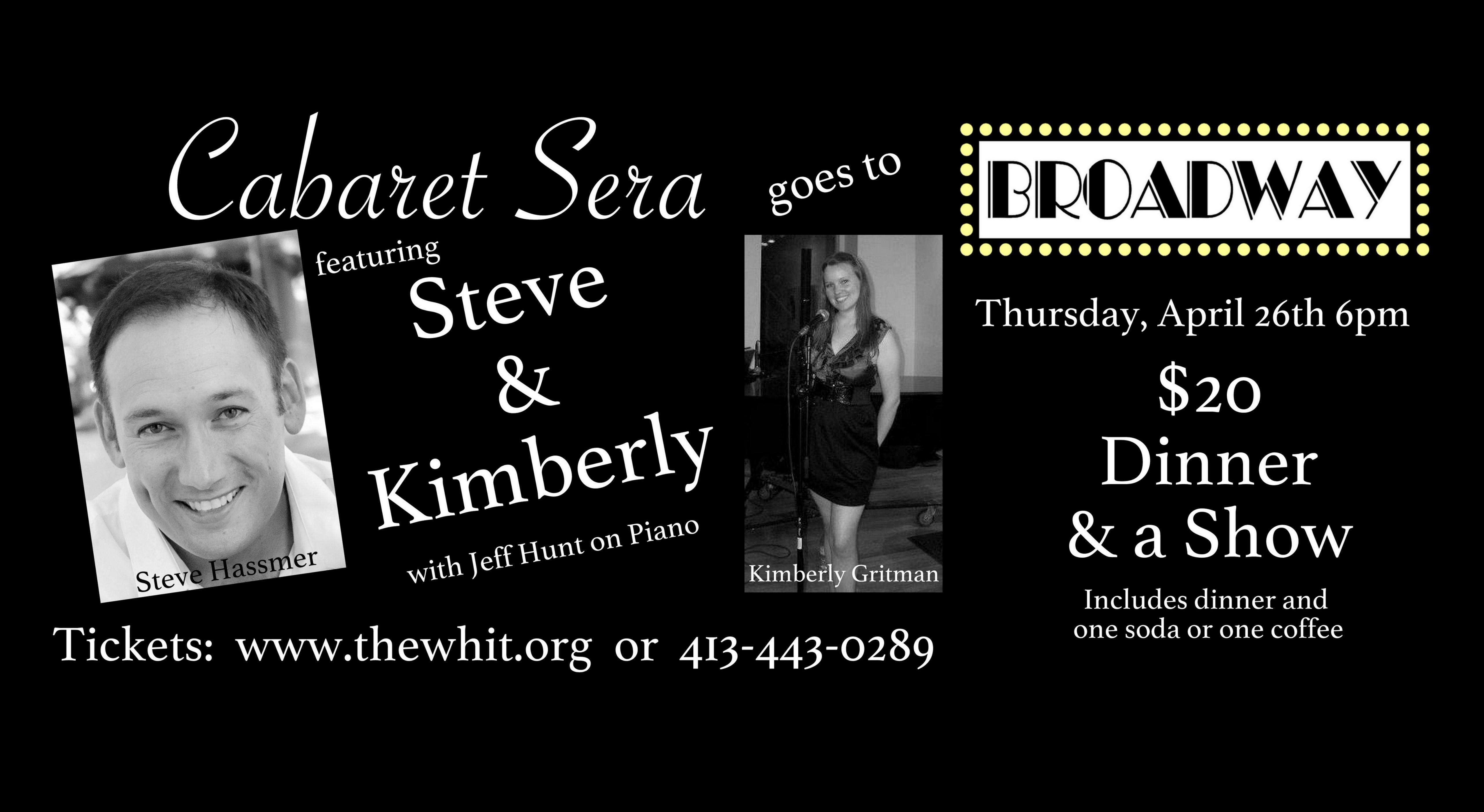 Cabaret Sera goes to Broadway with Steve & Ki