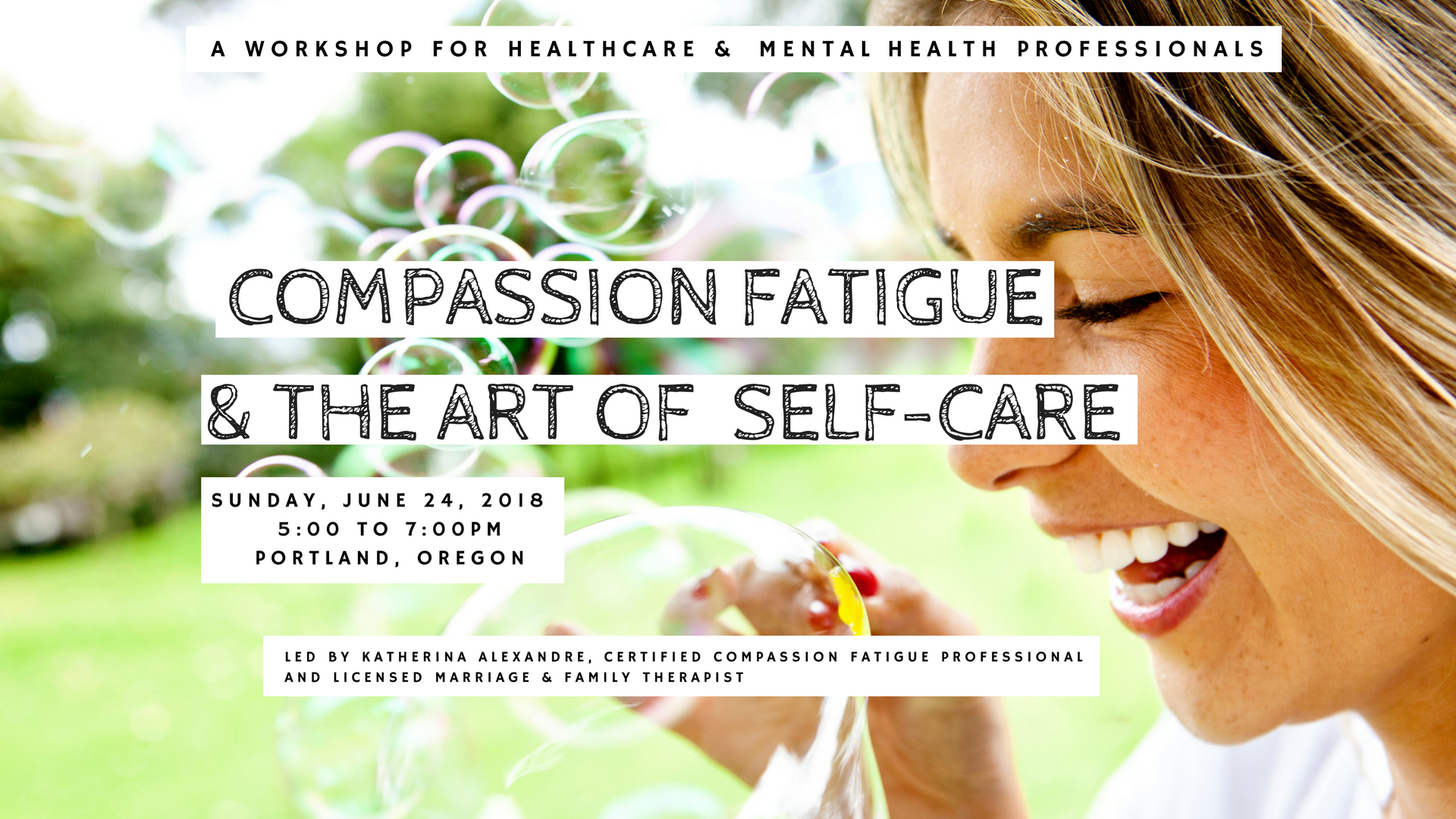 COMPASSION FATIGUE & THE ART OF SELF-CARE FOR