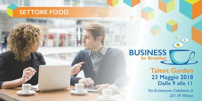 Business For Breakfast - Settore Food