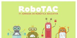 ROBOTAC IV - Jornada de Robotica Educativa
