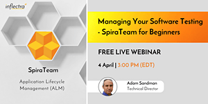 Webinar: Managing Your Software Testing - SpiraTeam...