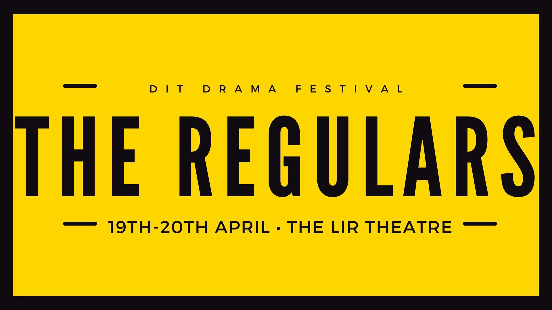 Drama Festival 2018: The Regulars