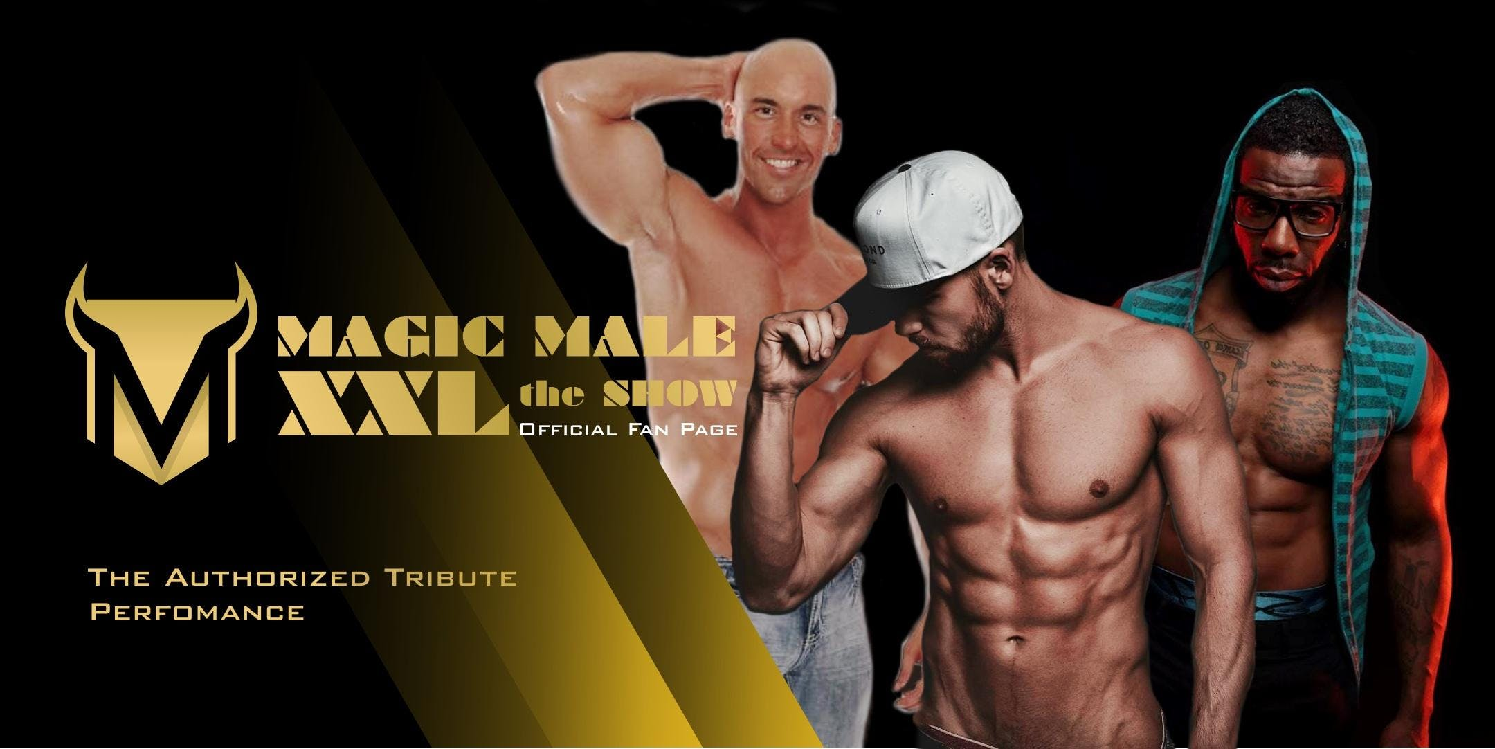 MAGIC MALE XXL the SHOW