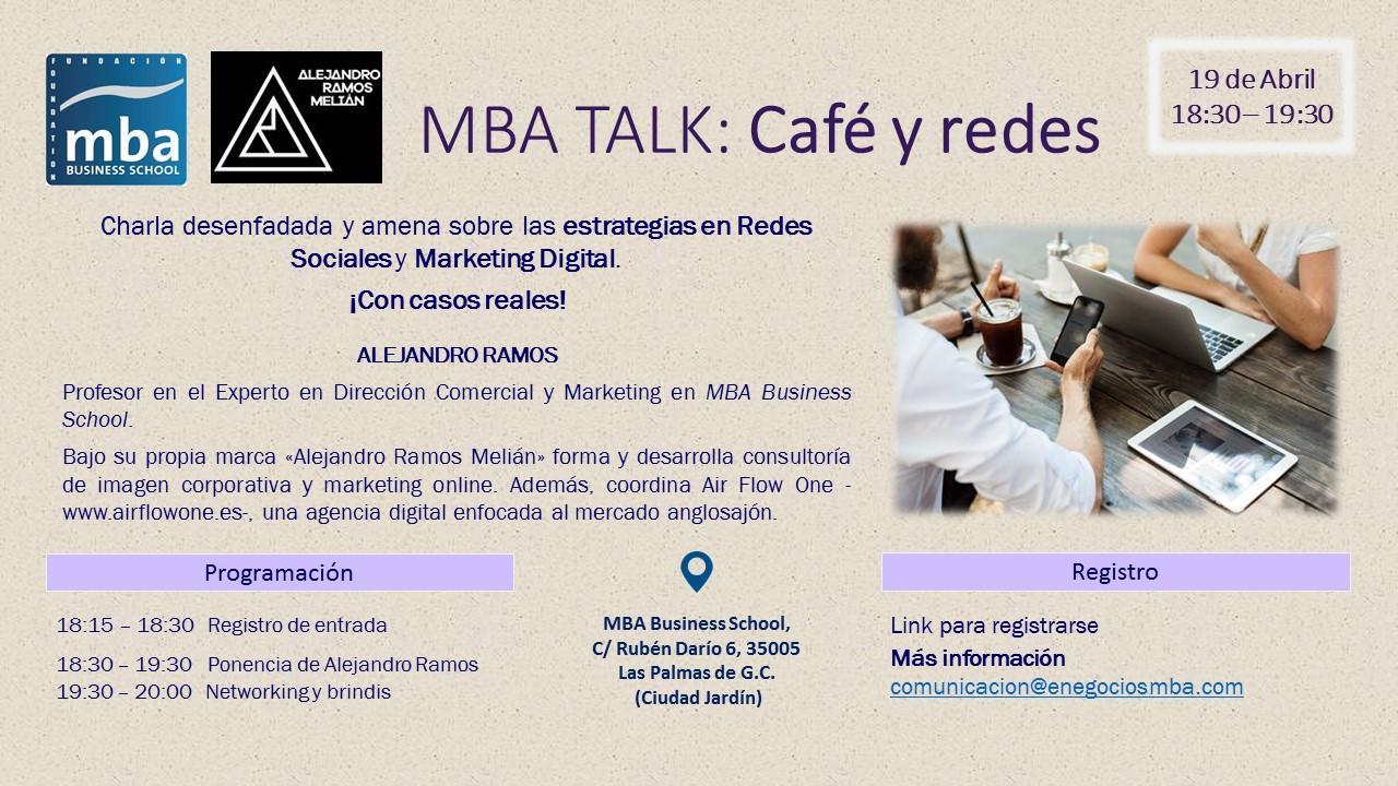 MBA Talk: Café y Redes