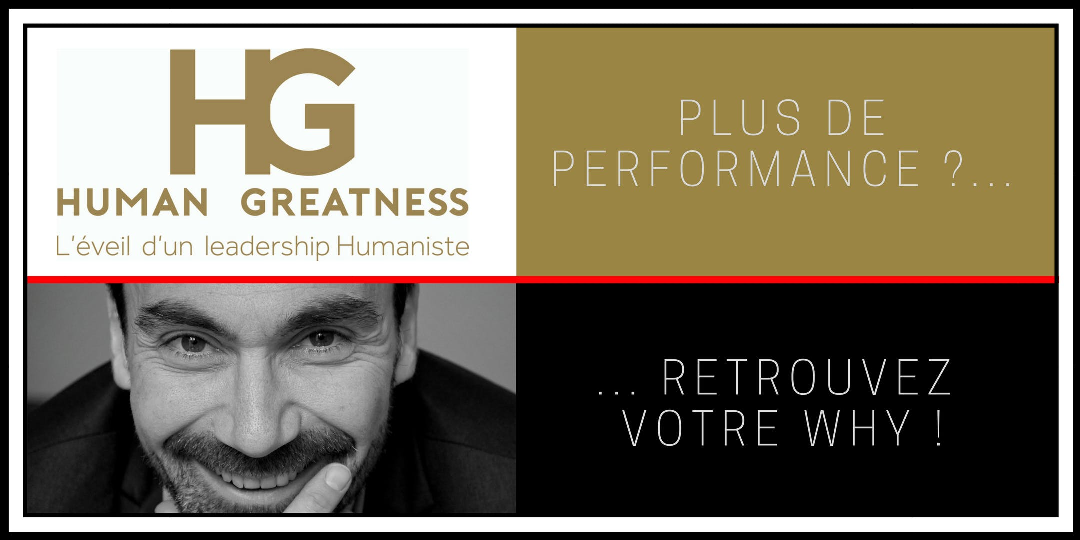 Leadership et performance - Human Greatness-Stéphane Sauzet