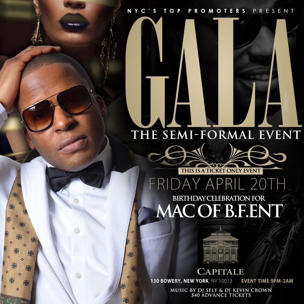 Fri 04/20: Gala `The Semi Formal Event` at the luxurious Capitale Ballroom.