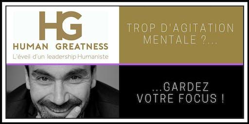 Leadership : rester focus, accélère mon résultat – Human Greatness