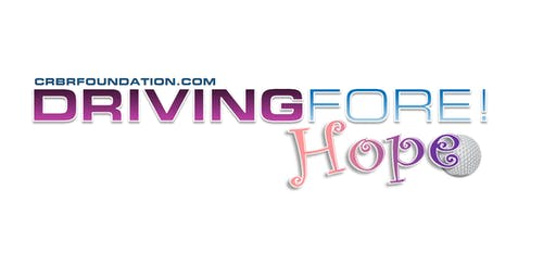 CRBR - Cleanrite Buildrite: Driving FORE! Hope Charity Golf Tournament September 20, 2019