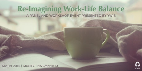 Blueprint mentorship program 2018 launch tickets tue 9 jan 2018 re imagining work life balance a panel workshop event presented by ywib malvernweather Choice Image