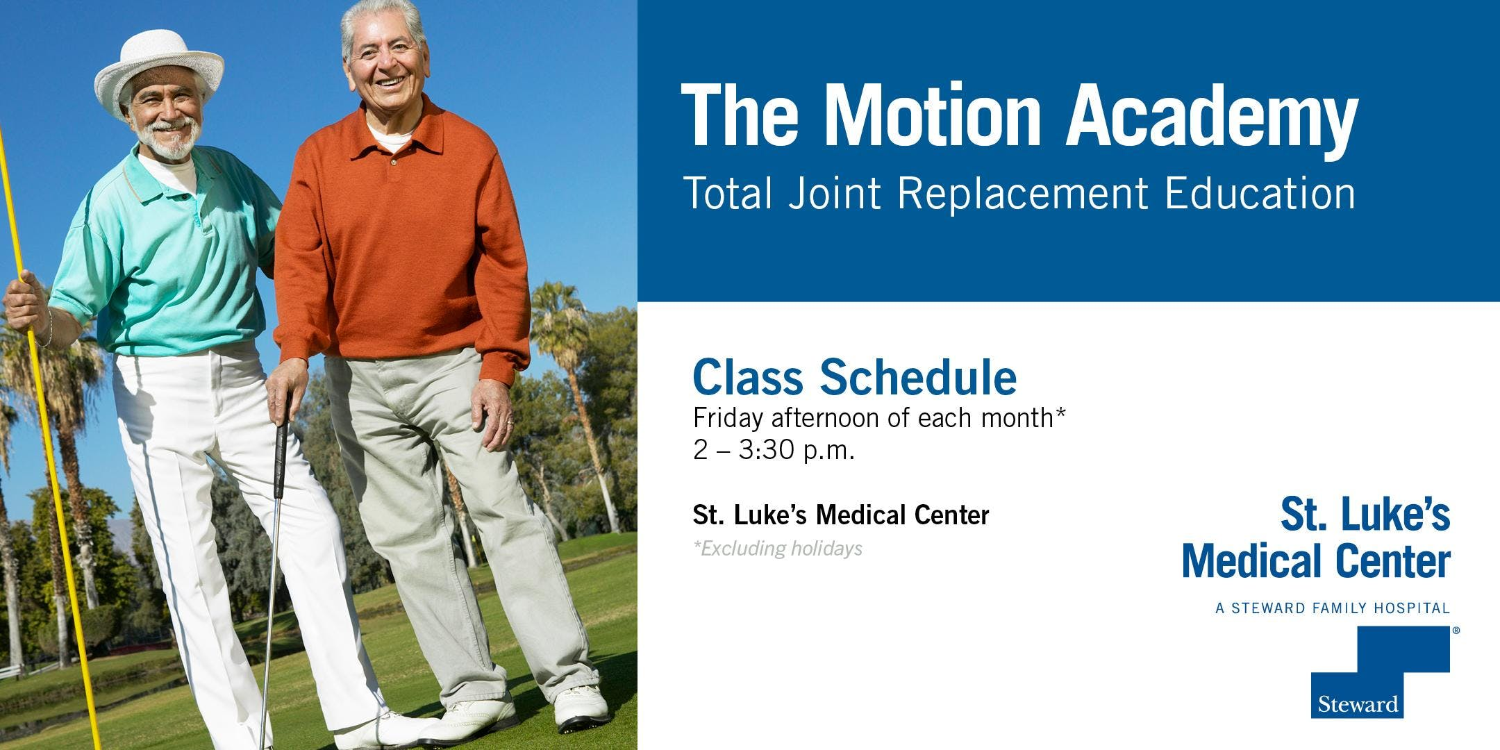 St. Luke's Medical Center Motion Academy - Total Joint Replacement