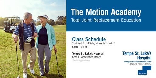 Tempe St. Luke's Hospital Motion Academy - Total joint Replacement
