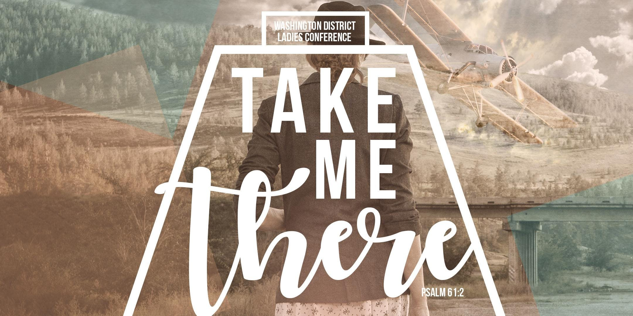 Take Me There - WA District Ladies Conference 2018