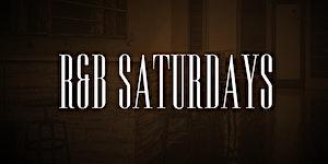 R&B Saturdays