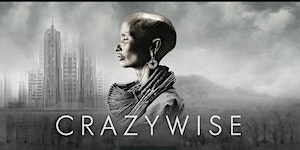 CRAZYWISE: film screening & discussion