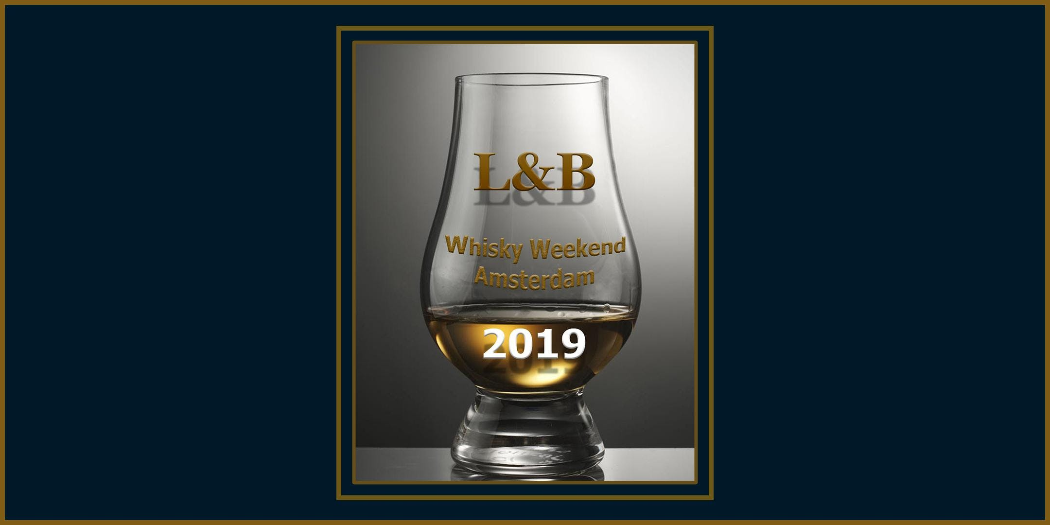 L&B Whisky Weekend Amsterdam