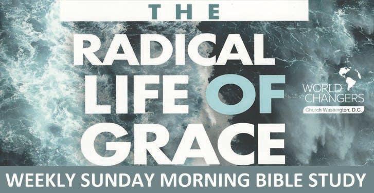 Radical Life of Grace Class