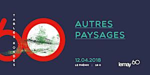 Autres paysages - Table Ronde de Lemay