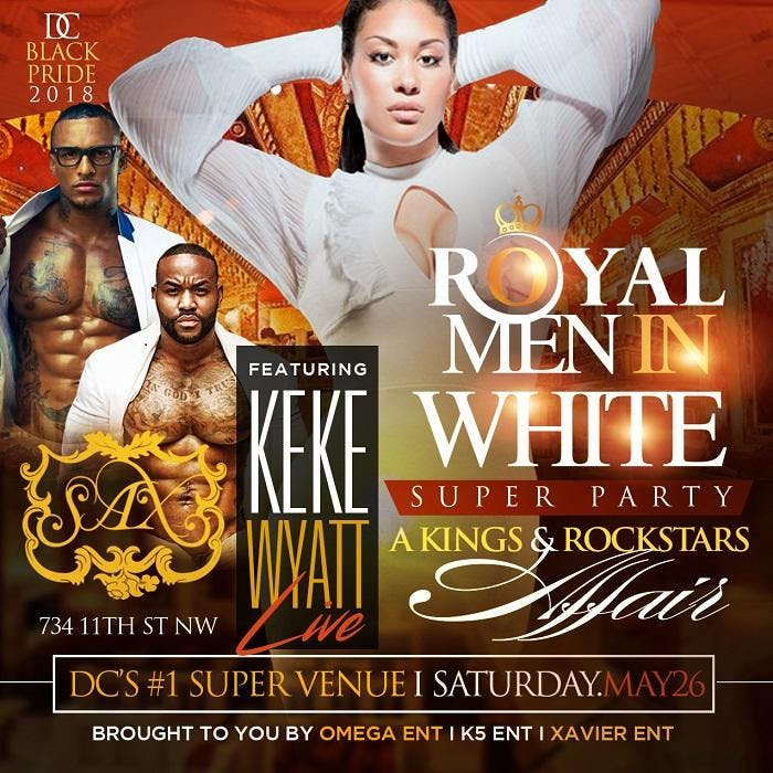 2018 ROYAL MEN IN WHITE SUPER PARTY, FEATURIN