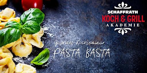"""Gourmet-Kochseminar """"Pasta Basta"""""""